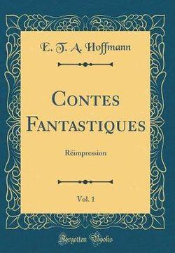 Contes Fantastiques, Vol. 1