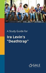 A Study Guide for IRA Levin's Deathtrap