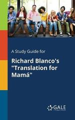 A Study Guide for Richard Blanco's Translation for Mam
