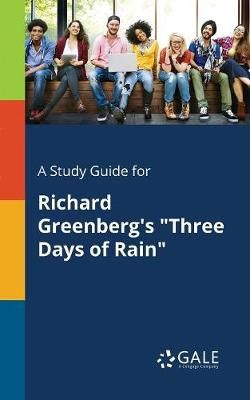 A Study Guide for Richard Greenberg's Three Days of Rain