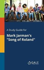A Study Guide for Mark Jarman's Song of Roland