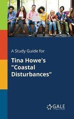 A Study Guide for Tina Howe's Coastal Disturbances