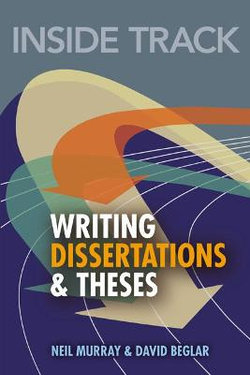 Inside Track to Writing Dissertations and Theses