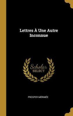 Lettres A Une Autre Inconnue