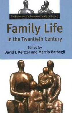 Family Life in the Twentieth Century