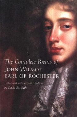 The Complete Poems of John Wilmot, Earl of Rochester