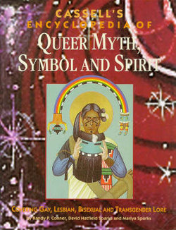 Cassell's Encyclopedia of Queer Myth, Symbol and Spirit