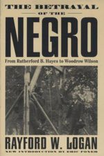 The Betrayal Of The Negro
