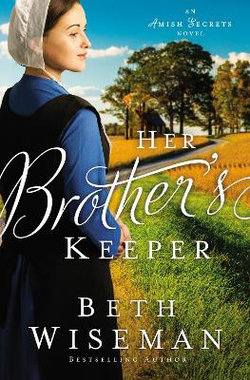 Amish Secrets : Her Brother's Keeper