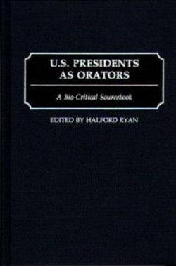 U.S. Presidents as Orators