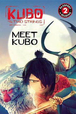 Kubo and the Two Strings: Meet Kubo