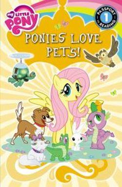 My Little Pony: Ponies Love Pets!