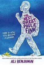 The Next Great Paulie Fink