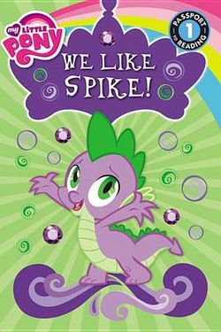 My Little Pony: We Like Spike!