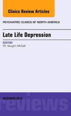 Late Life Depression, An Issue of Psychiatric Clinics