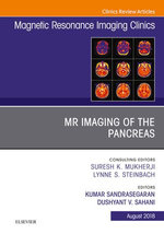MR Imaging of the Pancreas, An Issue of Magnetic Resonance Imaging Clinics of North America E-Book