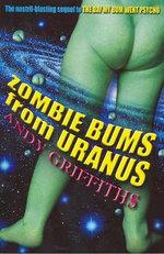 Zombie Bums from Uranus