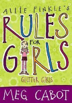 Allie Finkle's Rules for Girls: Glitter Girls