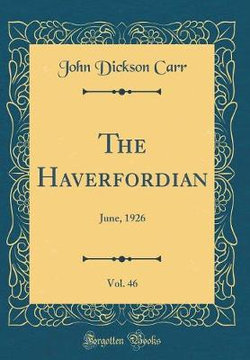 The Haverfordian, Vol. 46