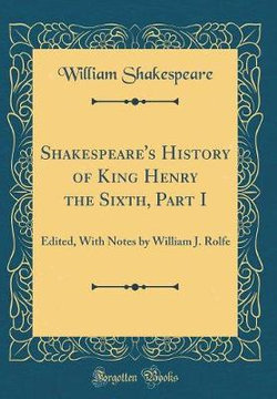 Shakespeare's History of King Henry the Sixth, Part I