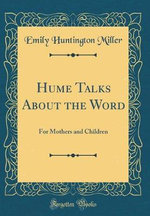 Hume Talks about the Word