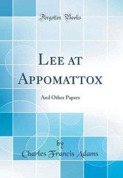 Lee at Appomattox