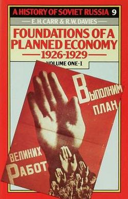 A History of Soviet Russia: 4 Foundations of a Plannedeconomy,1926-1929: Volume 1: Part 1