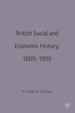 British Social and Economic History 1800-1900