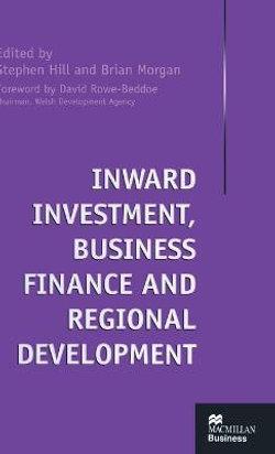 Inward Investment, Business Finance and Regional Development