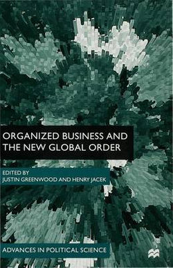 Organized Business and the New Global Order