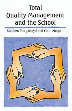 Total Quality Management and the Schoolaa