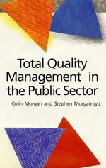 Total Quality Management in the Public Sector
