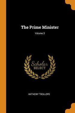The Prime Minister; Volume 3