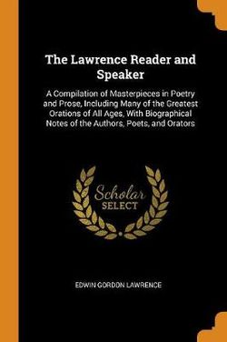 The Lawrence Reader and Speaker