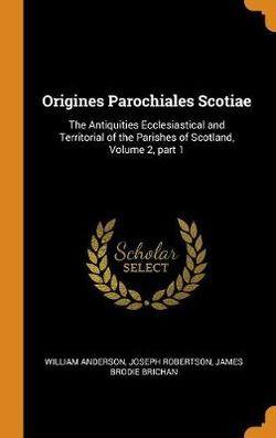 Origines Parochiales Scotiae