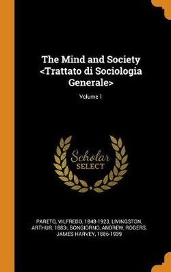 The Mind and Society ; Volume 1