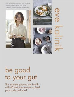 Be Good to Your Gut