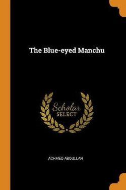 The Blue-Eyed Manchu