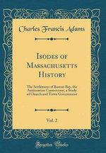 Isodes of Massachusetts History, Vol. 2
