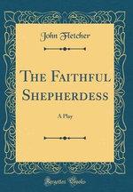 The Faithful Shepherdess