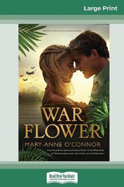 War Flower (16pt Large Print Edition)