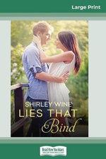 Lies That Bind (16pt Large Print Edition)