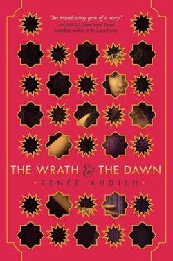Wrath and the Dawn The