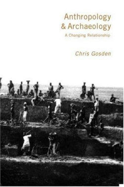 Anthropology and Archaeology