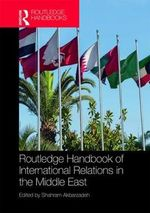 Routledge Handbook on the International Relations of the Middle East