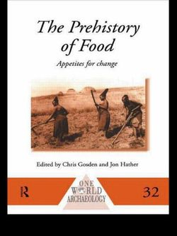 The Prehistory of Food