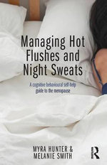 Managing Hot Flushes and Night Sweats