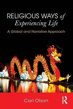 Religious Ways of Experiencing Life