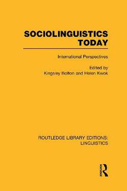 Sociolinguistics Today