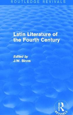 Latin Literature of the Fourth Century